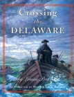 Crossing the Delaware: A History in Many Voices