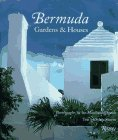 Bermuda: Gardens and Houses