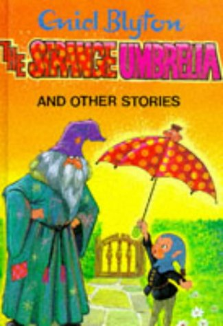 The Strange Umbrella And Other Stories by Enid Blyton