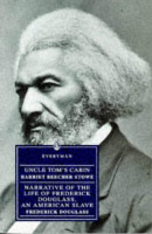 Uncle Tom's Cabin and Frederick Douglass by Harriet Beecher Stowe