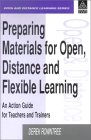 Preparing Materials for Open, Distance and Flexible Learning: An Action Guide for Teachers and Trainers