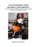 Max Teaching With Reading & Writing: Classroom Activities To Help Students Learn Subject Matter While Acquiring New Skills