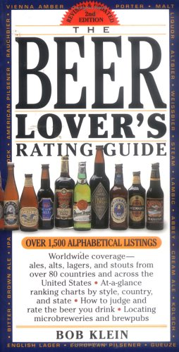 The Beer Lover's Rating Guide by Robert Klein