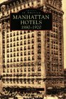 Manhattan Hotels: 1880-1920