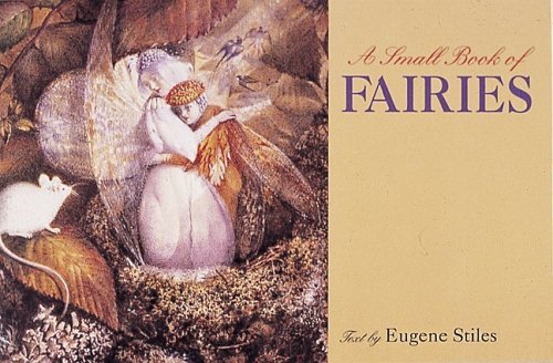 A Small Book of Fairies by Eugene Stiles