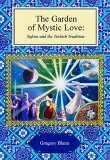 Garden of Mystic Love by Gregory Blann
