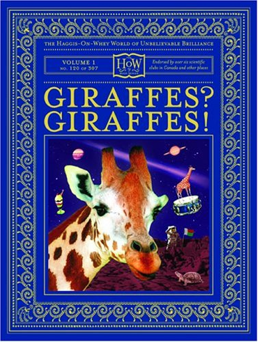 Giraffes? Giraffes! by Doris Haggis-on-Whey