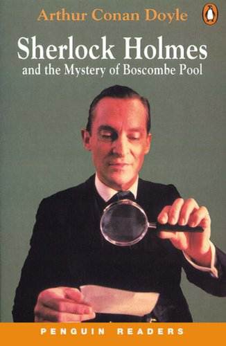 Sherlock Holmes and the Mystery of Boscombe Pool (Penguin Readers Level 3)