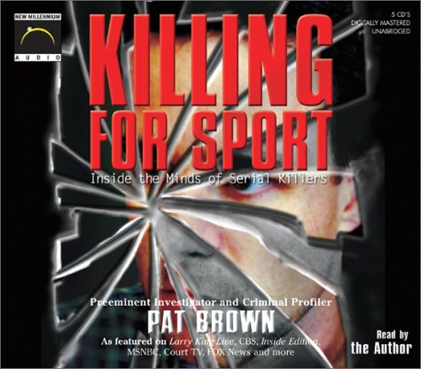 Killing for Sport by Pat Brown