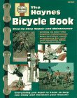 The Haynes Bicycle Book: The Haynes Repair Manual For Maintaining And Repairing Your Bike (Haynes Automotive Repair Manual Series)