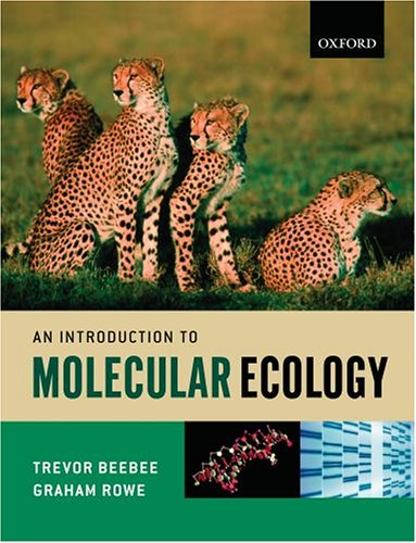 An Introduction To Molecular Ecology by Trevor J.C. Beebee