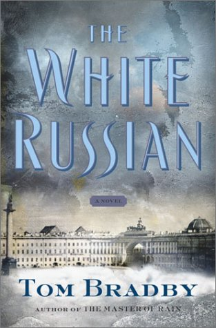 The White Russian: A Novel