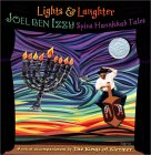 Lights & Laughter: Joel ben Izzy Spins Hanukkah Tales