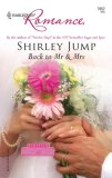 Back to Mr & Mrs by Shirley Jump
