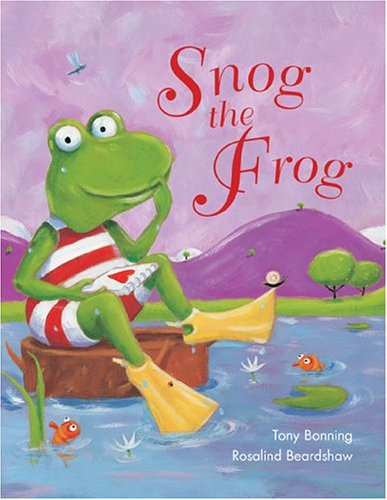 Snog the Frog by Tony Bonning