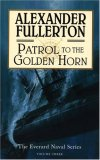 Patrol to the Golden Horn