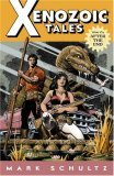 Xenozoic Tales Vol 1 After The End by Mark Shultz