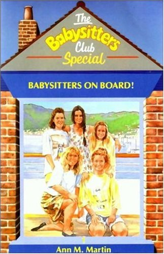 Babysitters on Board! (The Babysitters Club Special, #1)
