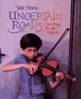 Uncertain Roads: Searching For The Gypsies