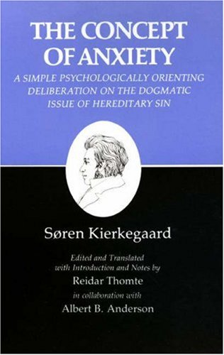 Concept of Anxiety by Søren Kierkegaard