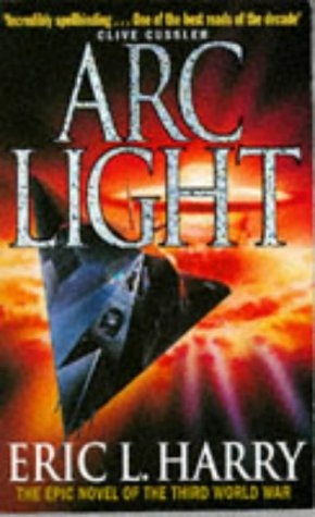 Arc Light by Eric L. Harry