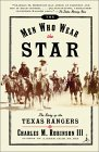 The Men Who Wear the Star: The Story of the Texas Rangers (Modern Library Paperbacks)