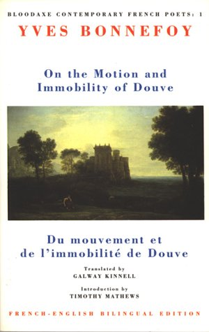 On the Motion and Immobility of Douve by Yves Bonnefoy