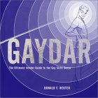 Gaydar: The Ultimate Insider Guide to the Gay Sixth Sense