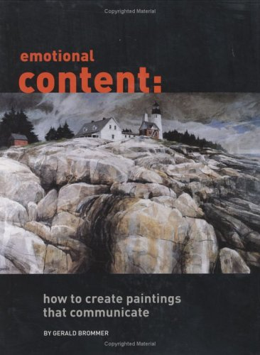Emotional Content: How To Create Paintings That Communicate