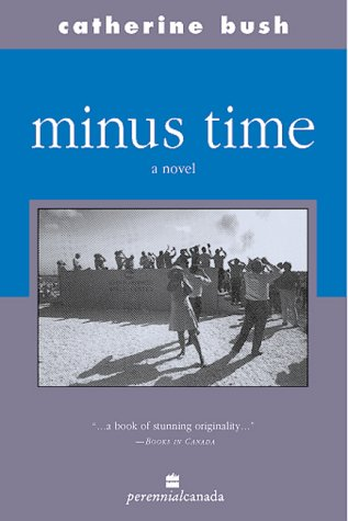 Minus Time by Catherine Bush