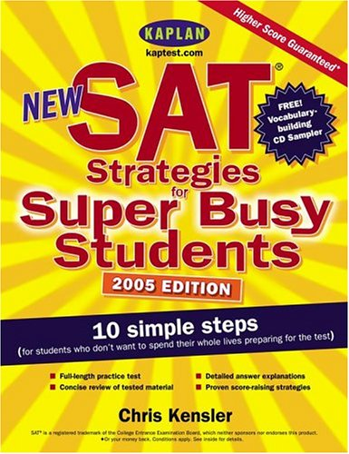 New SAT Strategies for Super Busy Students by Chris Kensler