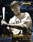 Joe Dimaggio: An American Icon