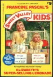 Elizabeth's Super-Selling Lemonade (Sweet Valley Kids, #9)