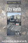 City Worlds: Understanding Cities