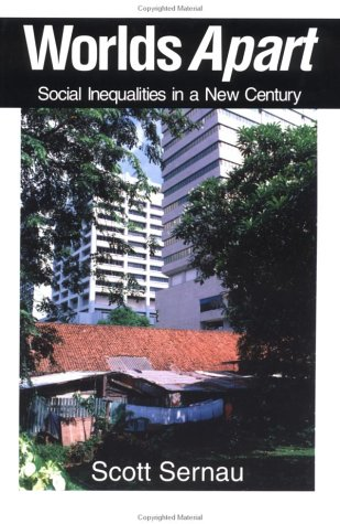 Worlds Apart: Social Inequalities In A New Century