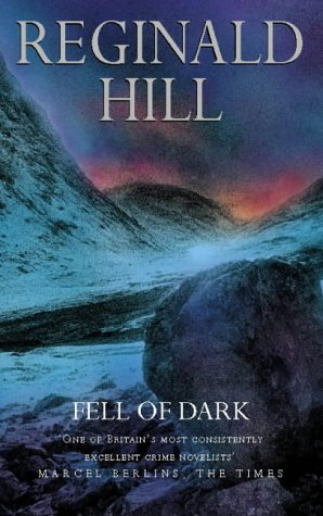 Fell of Dark by Reginald Hill