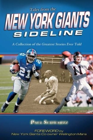 Tales From The New York Giants Sideline by Paul Schwartz