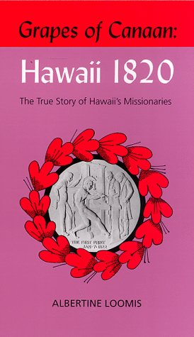 Grapes of Canaan: Hawaii 1820