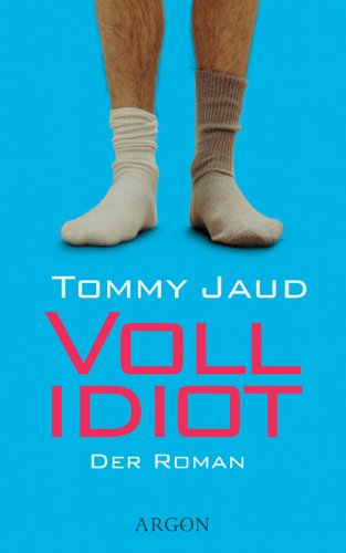 Find Vollidiot (Simon Peters #1) by Tommy Jaud CHM