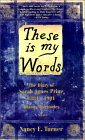 These Is My Words: The Diary of Sarah Agnes Prine, 1881-1901 Arizona Territories