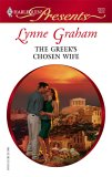 The Greek's Chosen Wife (A Mediterranean Marriage) (Harlequin Presents, #2523)