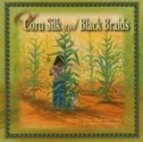 Of Corn Silk And Black Braids