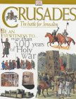 Crusades: The Struggle For The Holy Lands