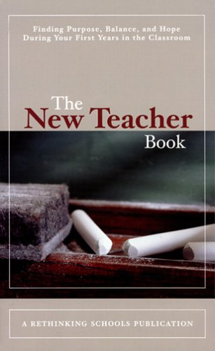 New Teacher Book by Rethinking Schools; Ltd