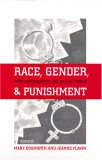Race, Gender, and Punishment: From Colonialism to the War on Terror