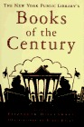 The New York Public Library's Books Of The Century by Elizabeth Diefendorf