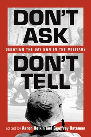 Don't Ask, Don't Tell by Aaron Belkin
