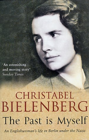 The Past is Myself by Christabel Bielenberg