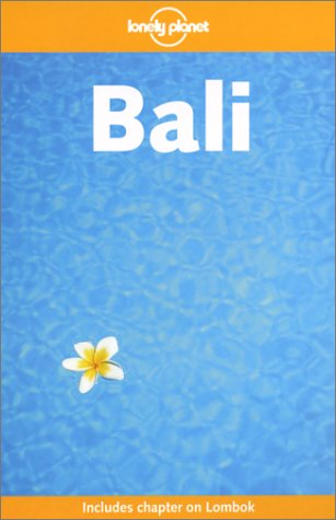 Bali (Lonely Planet Guide)