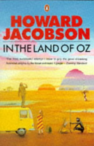 In The Land Of Oz by Howard Jacobson